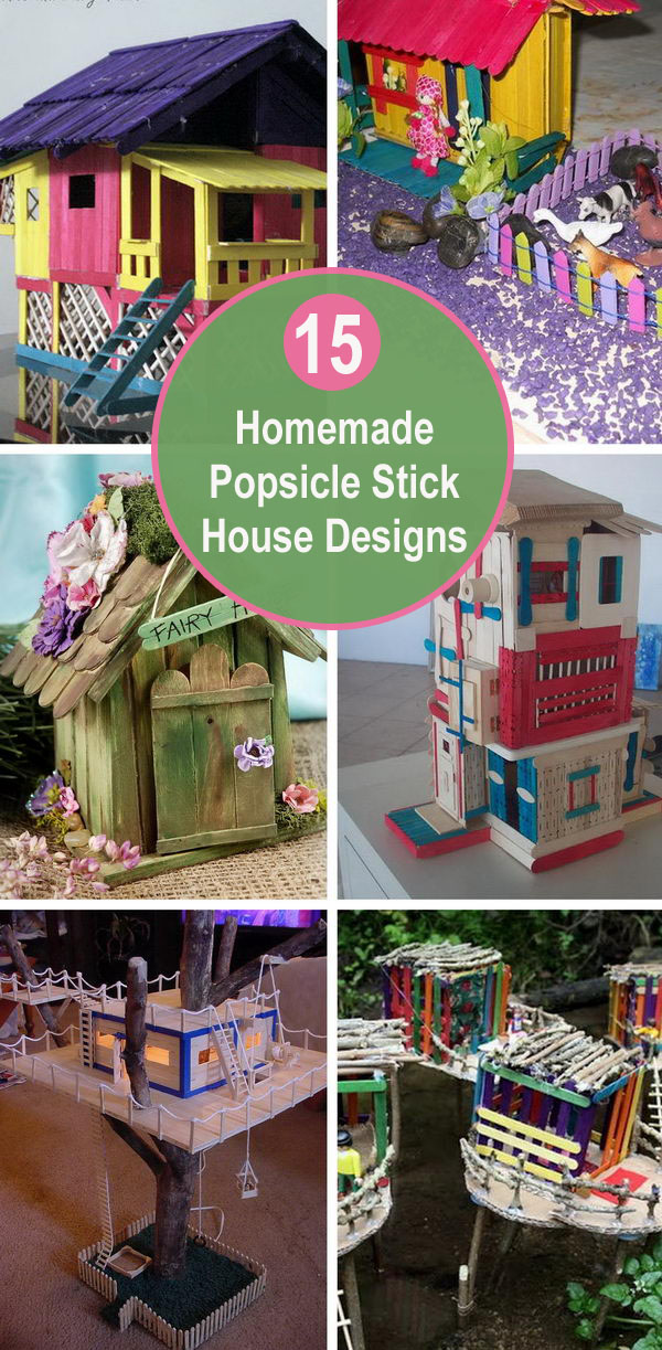 15 Homemade Popsicle Stick House Designs