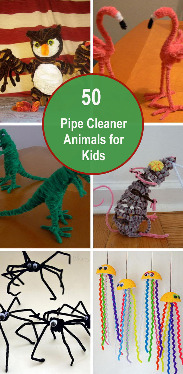 50+ Pipe Cleaner Animals for Kids.