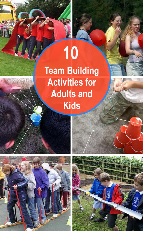 10+ Team Building Activities for Adults and Kids.