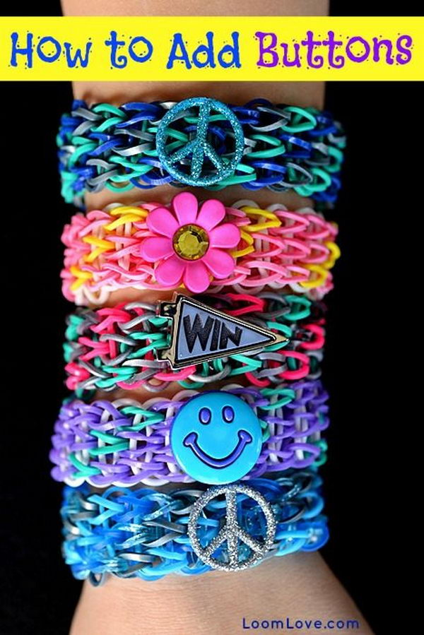 Add Buttons to Rainbow Loom Bracelets. Rainbow Loom is one of the top gifts for kids, and every kid seems to have at least one piece of rubber band jewelry.