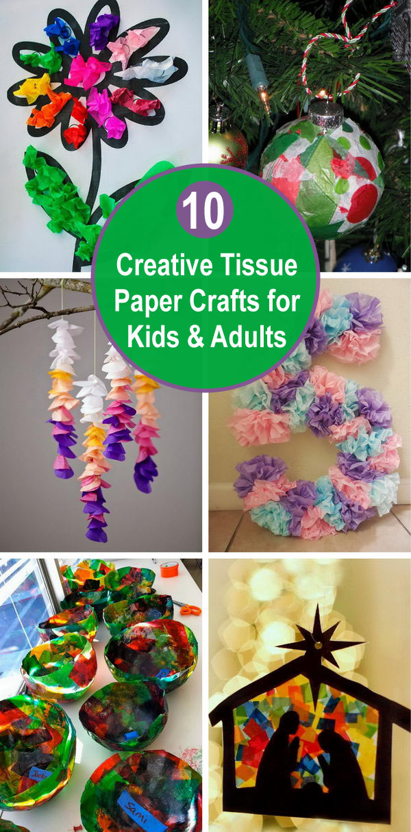 10 Creative Tissue Paper Crafts for Kids and Adults.