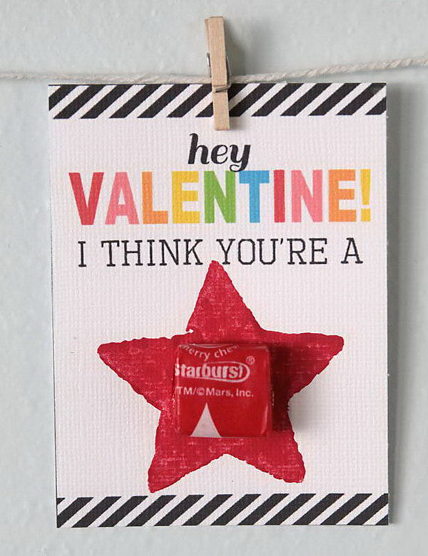 You're a Star Starburst Valentines Card. Creative Valentine Cards that stand out from those of his classmates through the use of clever, interesting sayings. A fun play on words.