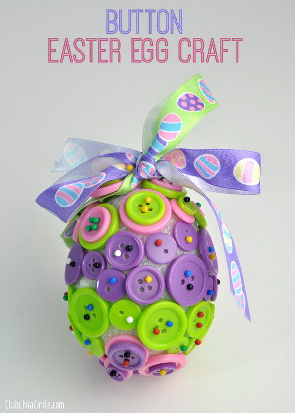 Button Easter Egg Ornament Craft. Buttons + Styrofoam egg + Headpins + Ribbon = Beautiful Easter Egg Ornament. You can hang it from a window or drawer knob for decoration or give it as a gift. Perfect for a rainy afternoon craft.