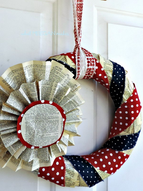 4th of July Book Page Wreath. A vintage patriotic wreath made from old book pages, and blue and red polka dot fabric. Really fun idea.