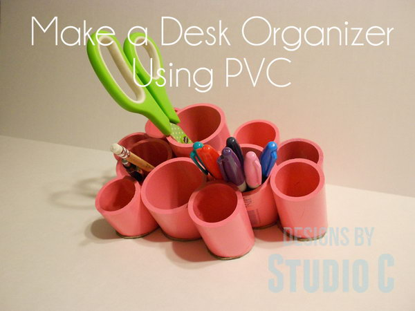 PVC Desk Organizing Cups. A cute storage idea that can be made for very little money. Keep your office supplies handy with this simple organizer.