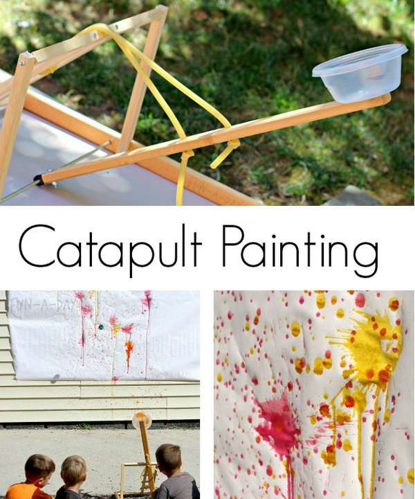 Painting Catapult. Here is an awesome catapult, which can be totally used to paint. Both adults and kids will enjoy creating a splat filled masterpiece using a homemade catapult. You can get some directions about how to make it and use it here.