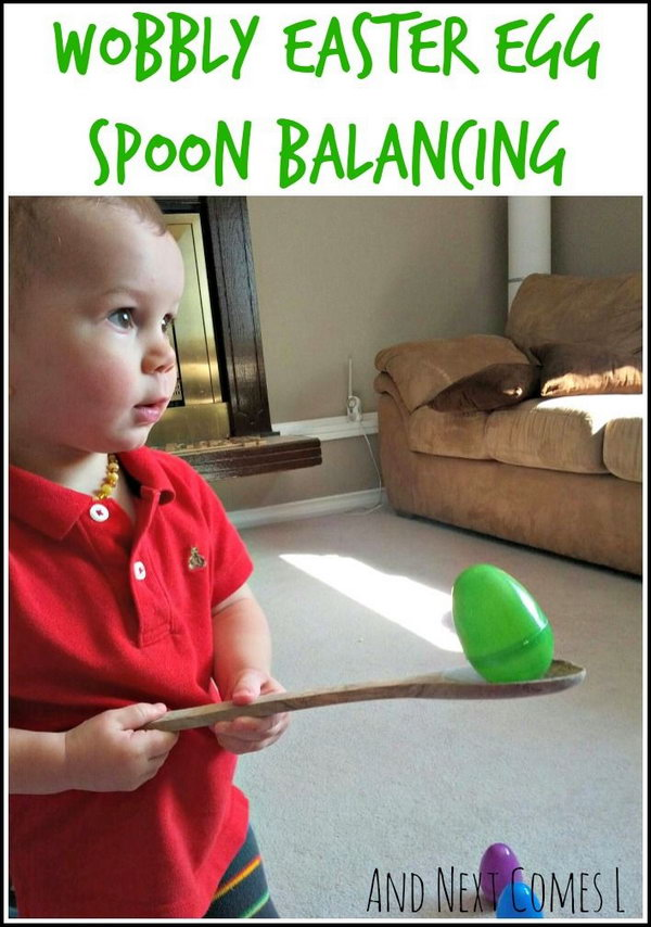 Easter Egg Spoon Balancing Activity. This balancing activity is so funny. Handle a wooden spoon to balance the Easter egg, make sure that you can't drop the Easter egg. I like this idea for it can train the balance ability for kids.
