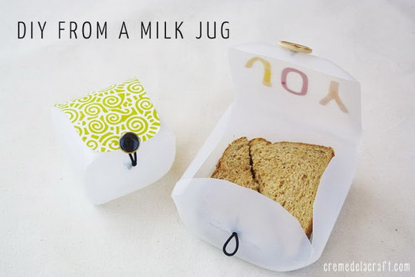 Milk Jug Sandwich Protector. Cut along the lines of the milk to take the form of a container, sew on a button on the top lid to create a button loop closure. It is food safe, and can save your costs as well.