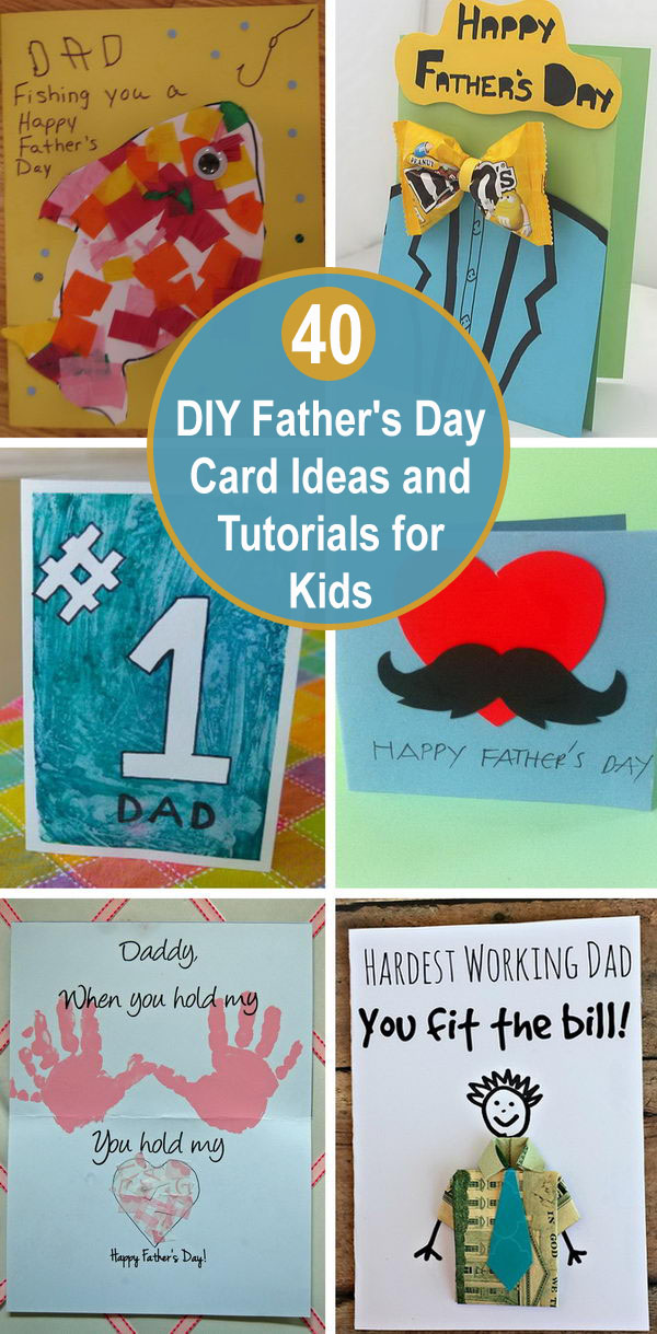 feb8fa99 40+ DIY Father's Day Card Ideas and Tutorials for Kids. You can make dad the  ...