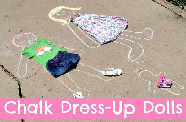 Chalk Dress-up Dolls. Use chalk to trace the body of the doll. Decorate them with old clothes for beautiful garnishment on a summer day to bring the kids joy and pleasure.