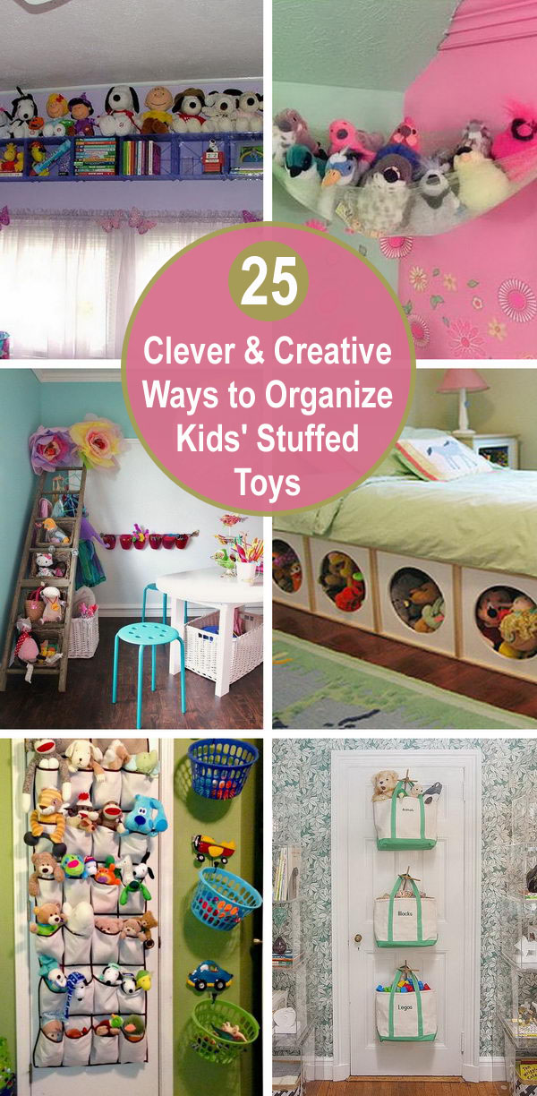 25 Clever & Creative Ways to Organize Kids' Stuffed Toys.