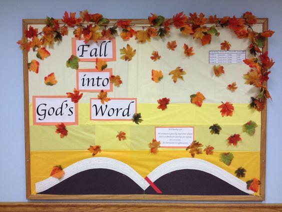 Fall Themed Bulletin Board: Fall Into Gods Word.