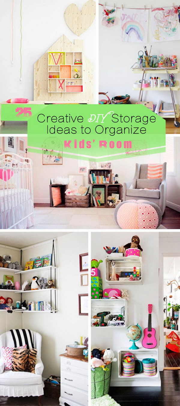 25 creative diy storage ideas to organize kids 39 room for Storage for kids rooms