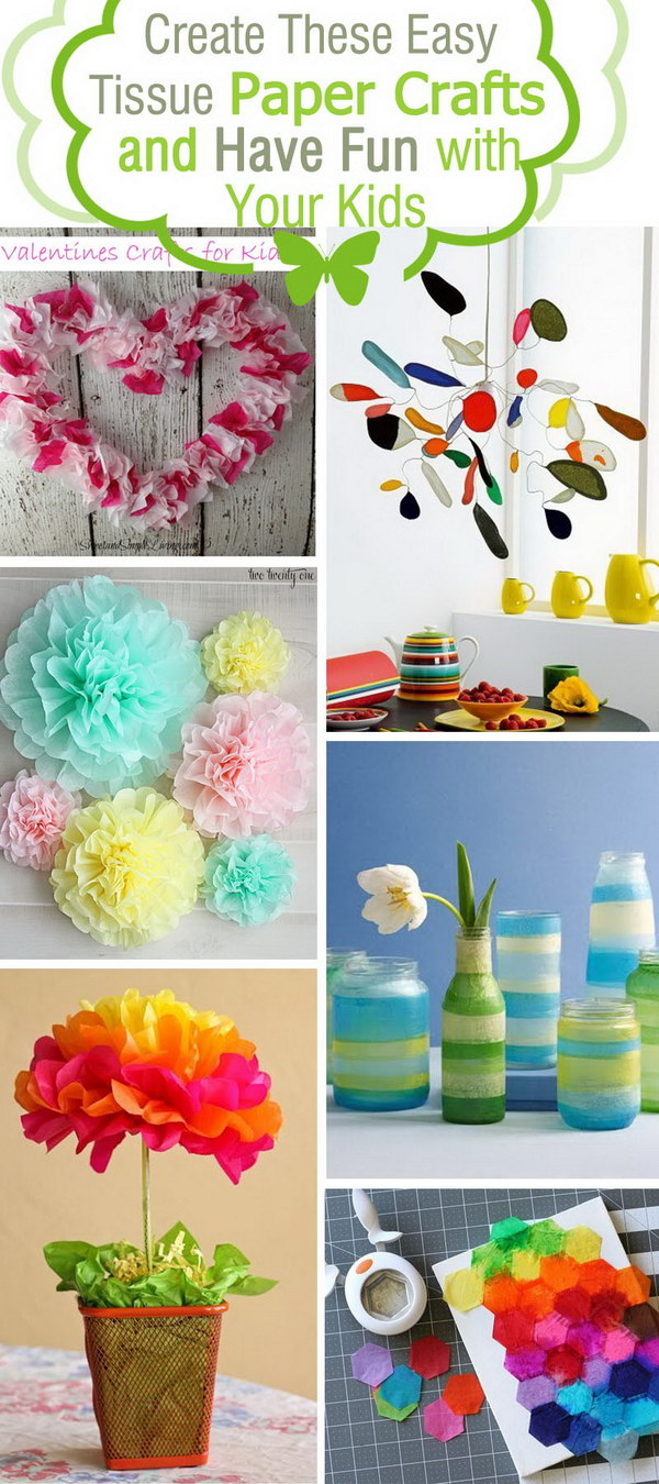 Create These Easy Tissue Paper Crafts and Have Fun with Your Kids!