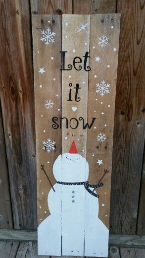 Let It Snow Pallet Sign.