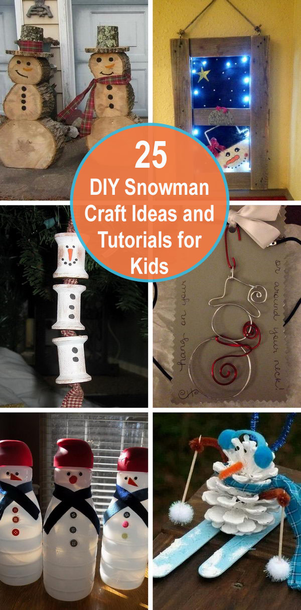25 DIY Snowman Craft Ideas and Tutorials for Kids.